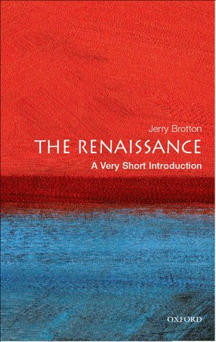 The Renaissance: A Very Short Introduction (Very Short Introductions) ()