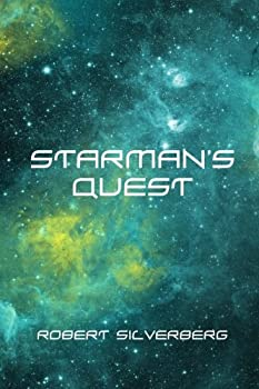 Starman's Quest by Robert Silverberg SF book reviews