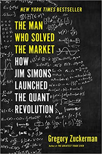 How Jim Simons Launched the Quant Revolution - Gregory Zuckerman