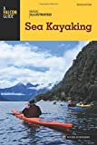 Basic Illustrated Sea Kayaking (Basic Illustrated...
