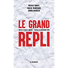 Le grand repli (CAHIERS LIBRES) (French Edition)