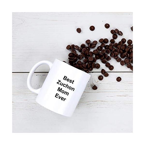 Best Zuchon Mom Ever Dog Mug - 11 oz White Coffee Cup - Funny Novelty Gift Idea 7