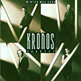 : Kronos Quartet : Winter Was Hard