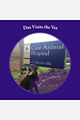 Dax Visits the Vet: The Dax Adventure Series Paperback