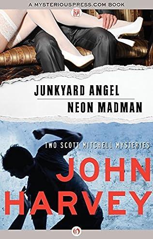 book cover of Junkyard Angel / Neon Madman