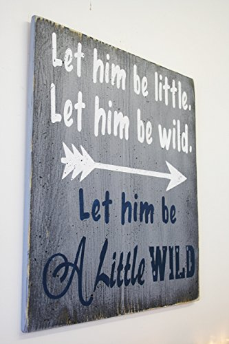 Let Him Be Little Let Him Be Wild Let Him Be A Little Wild Wood Sign, Boys Nursery Decor, Boys Nursery Wall Decor, Nursery Wall Art, Baby Gift,Gray and Navy Nursery Decor, Baby Gift