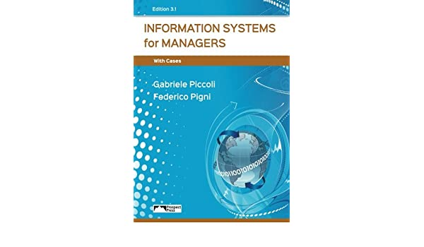 Information Systems For Managers Piccoli Pdf