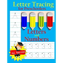 Letter Tracing: Preschool Letters and Numbers: Letter Books for Preschool: Preschool Activity Book: Preschool LetterTracing: Preschool Numbers Workbook