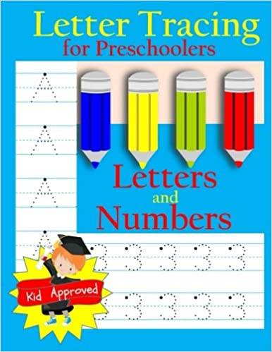 Letter Tracing: Preschool Letters and Numbers: Letter Books for ...