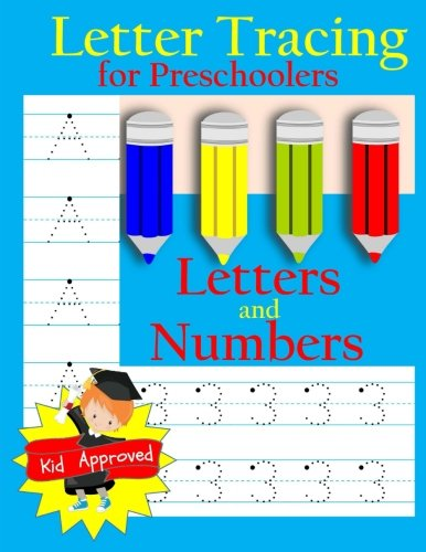 Letter Tracing: Preschool Letters and Numbers: Letter Books for Preschool: Preschool Activity Book: Preschool LetterTracing: Preschool Numbers Workbook (Activity Books and Workbooks)