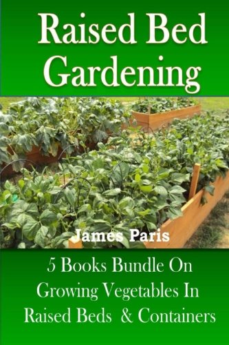raised-bed-gardening-5-books-bundle-on-growing-vegetables-in-raised-beds-containers
