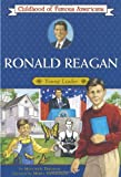 Ronald Reagan: Young Leader (Childhood of Famous Americans (Paperback))