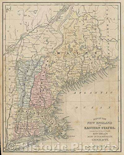 Classroom Intermediate Maps Wall - Historic Map   Map of The New England or Eastern States Engraved to illustrate Mitchell's New Intermediate Geography, 1895   Vintage Poster Art Wall Décor   35in x 44in