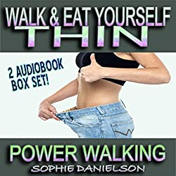 2 Book Set: Walk & Eat Yourself Thin