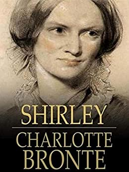 Charlotte Bronte's Shirley: Summary & Overview - Video ...