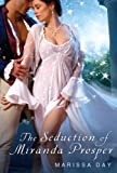 The Seduction of Miranda Prosper