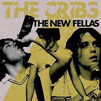 The New Fellas The Cribs Amazon De Musik