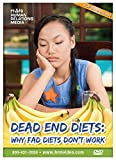 Dead End Diets: Why Fad Diets Don't Work
