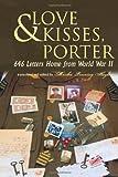 Love and Kisses,Porter, Martha Lanning Hughes, 145008303X