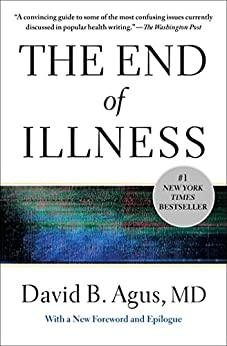 The End of Illness by [Agus, David B.]