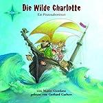 Die wilde Charlotte | Mario Giordano