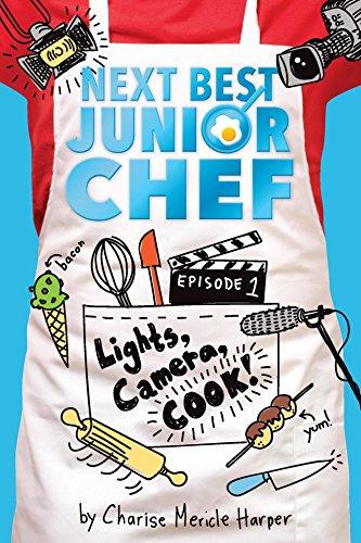 Lights, Camera, Cook! (Next Best Junior Chef Book ()