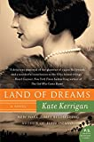 Land of Dreams: A Novel (P.S.)