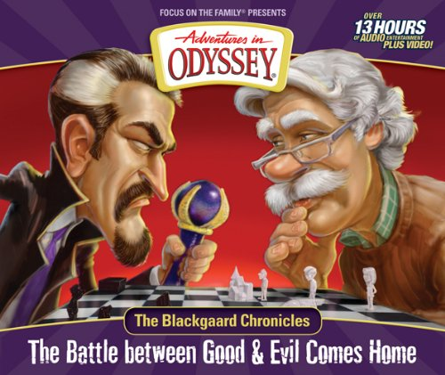 The Blackgaard Chronicles: The Battle between Good & Evil Comes Home (Adventures in Odyssey Misc) by Focus