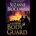 Bodyguard Audiobook by Suzanne Brockmann Narrated by Carrington MacDuffie