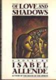 Of Love and Shadows, Isabel Allende, 0394549627