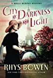 City of Darkness and Light: A Molly Murphy Mystery (Molly Murphy Mysteries)