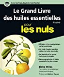 Le Grand Livre des huiles essentielles pour les Nuls