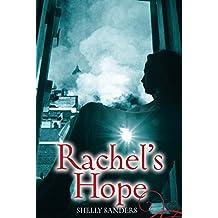 Rachel's Hope (The Rachel Trilogy Book 3)