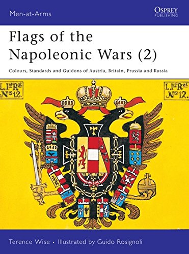Flags of the Napoleonic Wars (2) : Austria, Britian, Prussia, & Russia (Men at Arms Series, -