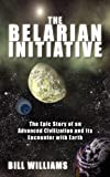 The Belarian Initiative, Bill Williams, 1449915108