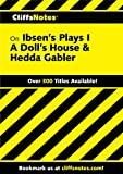 CliffsNotes on Ibsen's Plays I: A Doll's House & Hedda Gabler