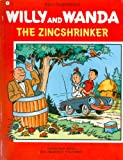 The Zincshrinker, Willy Vandersteen, 0915560038