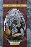 Burying the Dead but Not the Past, Caroline E. Janney, 0807872253