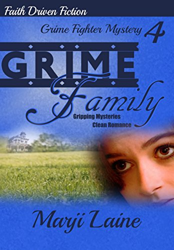 Grime Family: Gripping Mystery Clean Romance (Grime Fighter Mystery Series Book 4) by [Laine, Marji]