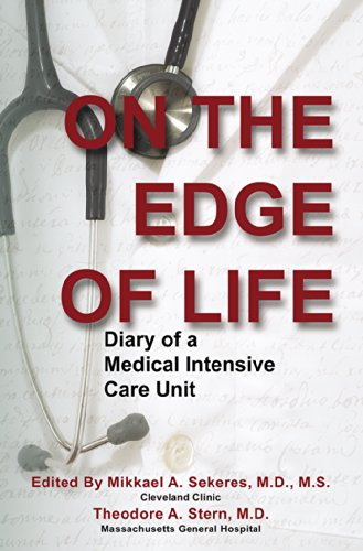 Download On the Edge of Life: Diary of a Medical Intensive Care Unit Pdf