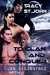 To Clan and Conquer (Clan Beginnings Book 1)
