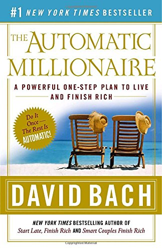 the-automatic-millionaire-a-powerful-one-step-plan-to-live-and-finish-rich