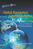 Global Navigation Satellite Systems : Report of a Joint Workshop of the National Academy of Engineering and the Chinese Academy of Engineering, National Academy of Engineering, 0309222753
