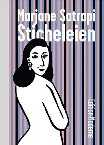 Sticheleien Gebundenes Buch – 1. August 2005 Marjane Satrapi Edition Moderne 3907055977 Geschichte