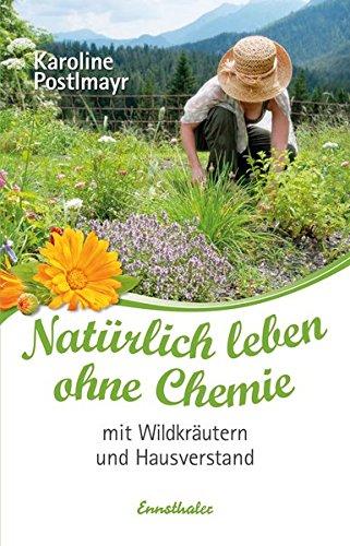 natrlich-leben-ohne-chemie-mit-wildkrutern-und-hausverstand