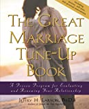 The Great Marriage Tune-Up Book, Jeffry H. Larson, 0787962120