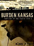 Burden Kansas (Vampires of the Plains Book 1)