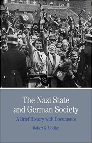 The Nazi State and German Society: A Brief History with Documents (Bedford Cultural Editions Series) by Robert G. Moeller (2009-08-21)