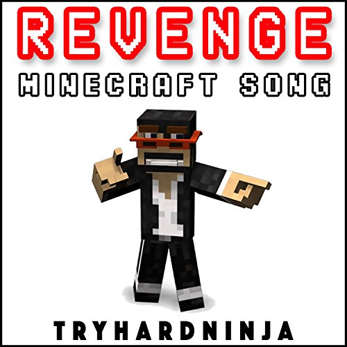 Revenge (Minecraft Song) (Fallen Kingdom And Take Back The Night)