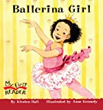 Ballerina Girl, Kirsten Hall, 1417631724